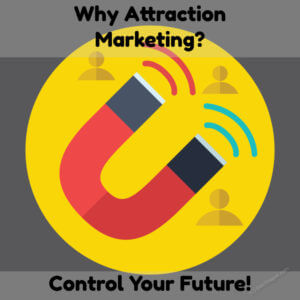 Why Attraction Marketing