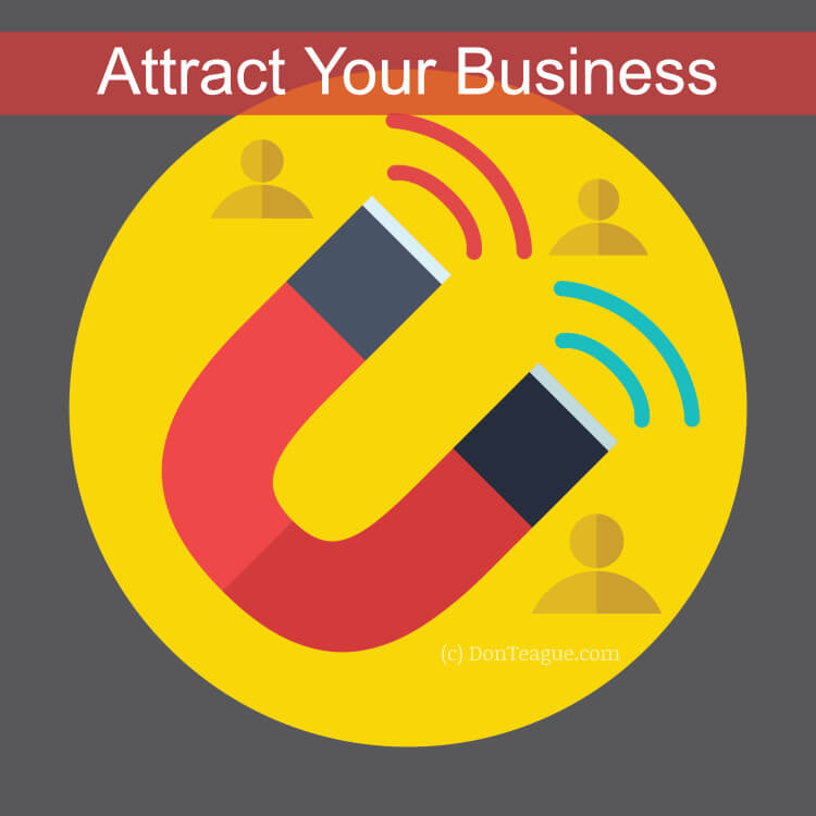Attract your business
